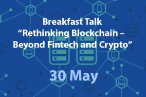 [HCMC] Breakfast Talk: Rethinking Blockchain – Beyond Fintech and Crypto
