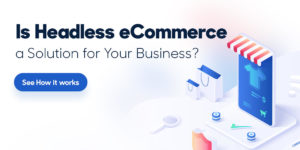 Headless-Ecommerce-Manifera-2