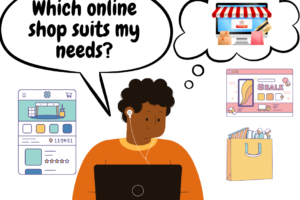 Which online shop suits my needs?